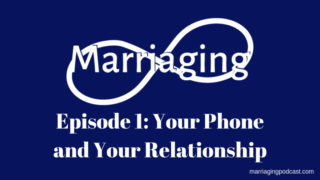 your phone and your relationship