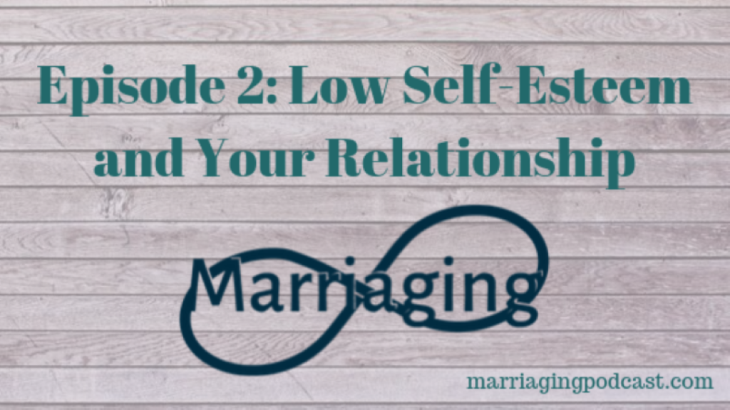 low self-esteem and your relationship