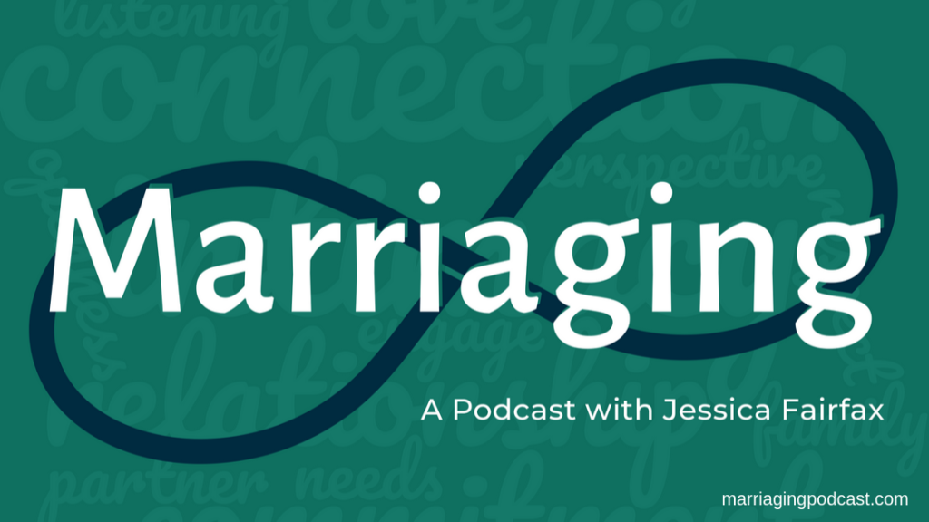 marriaging podcast communication intimacy authenticity